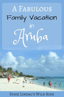 A Fabulous Family Vacation in Aruba