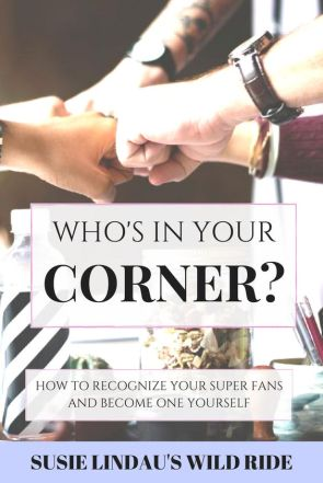 Who is in your corner
