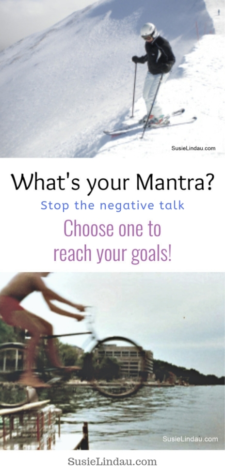 What's your mantra? Stop the negative talk. Find out how choosing one will help you reach your goals! self care, personal growth and motivation, positivity, life lessons, live your best life, life hacks #selfcare #life #personalgrowth #lifelessons #motivation