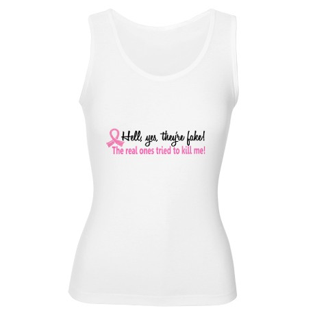 yes_theyre_fake_breast_cancer_womens_tank_top