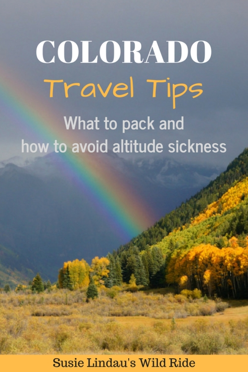 Colorado Travel Tips - What to pack and how to avoid altitude sickness