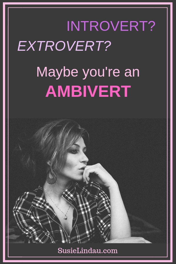Introvert? Extrovert? Maybe you are an Ambivert! Click to find out about this new personality type! Life lessons, live your best life, positivity and inspiration, personal growth and motivation #personalitytypes #personalities #ambivert