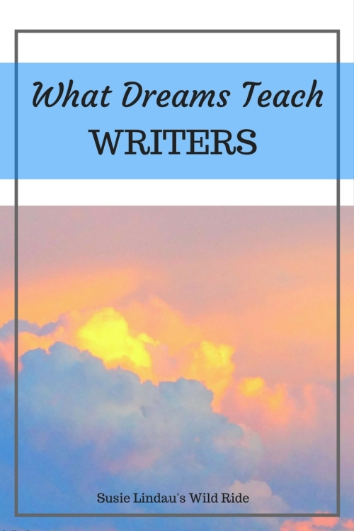 What dreams teach writers, Pinterest, clouds in background