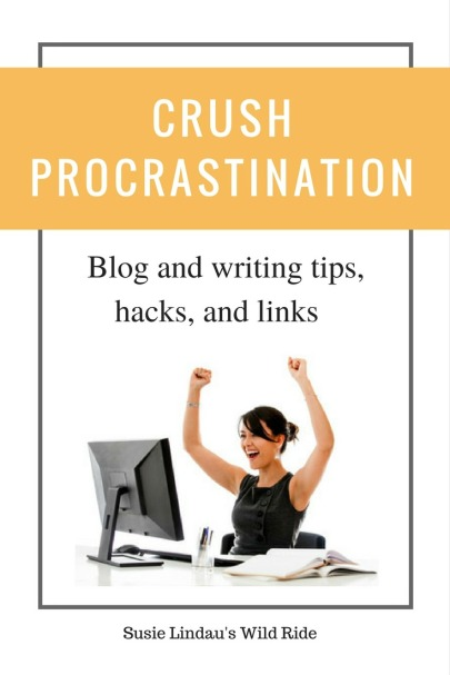 How to crush procrastination. Blogging and writing tips, hacks and links to boost blog rank