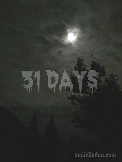 31 days...