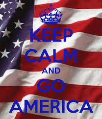 Keep calm and Go America