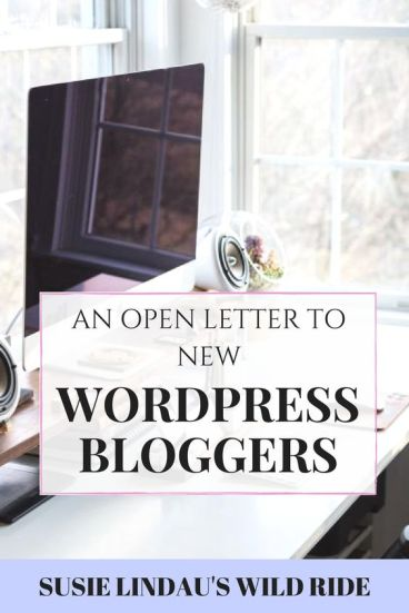 An Open Letter to New Bloggers