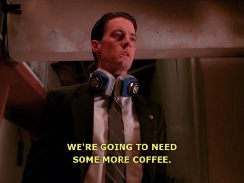We're going to need some more coffee