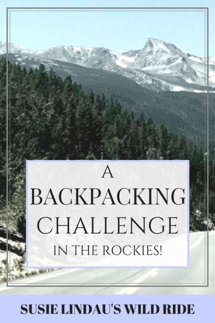 Backpacking Challenge in the Rockies!