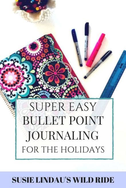 Easy bullet point journaling for the holidays or anytime! Think it's all about list making? Nope. It's quick and easy and will change your life! Life lessons, live your best life, personal growth and motivation, positivity and motivation, tips and life hacks, bullet journal, wellness and self care #bulletjournal #personalgrowth #goals #motivation #journaling