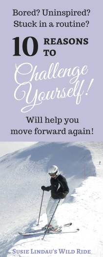 Bored and uninspired? Challenge yourself and move forward!
