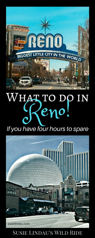 What to do in Reno if you have four hours to spare