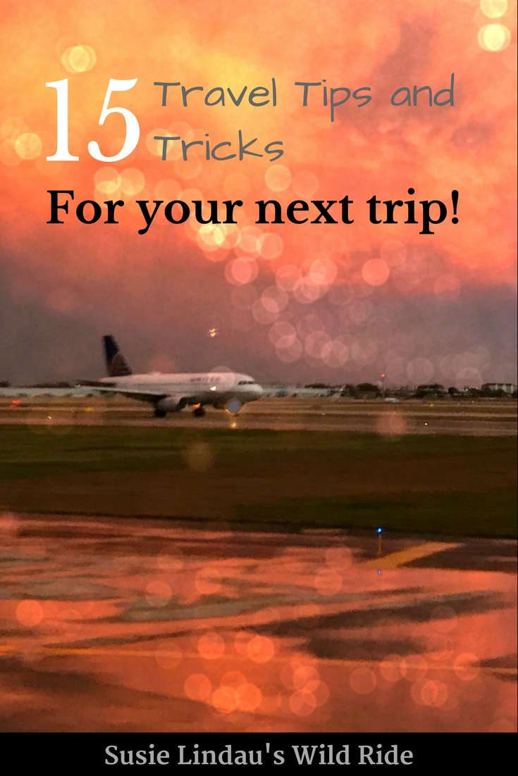 15 Travel Tips and Tricks for your next trip includes planning, social media, and packing Pinterest pin jet on tarmac