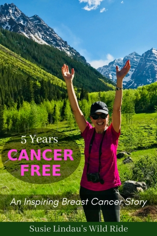 Five Years Cancer Free! An Inspiring Breast Cancer Story to give others hope. Celebrating in front of Maroon Bells, Inspiration, Relationships, Friendships #Health #Breastcancer #inspiration #relationships #Friendships #cancer