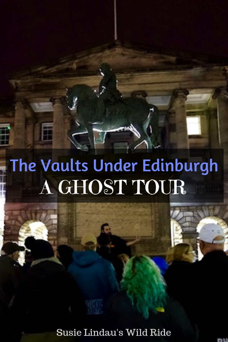 The Vaults Under Edinburgh – A Ghost Tour