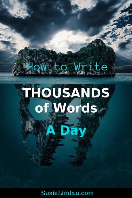 How to write thousands of words a day. Click for writing tips so you can reach your goals! Fiction and novel writing, blogging tips, books, writing and publishing, writers, personal growth and motivation #writing #writingtips #writers #writeabook #blogging