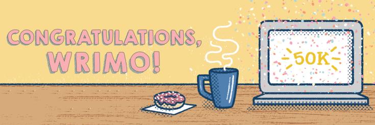 Congratulations, WRIMO! 50K