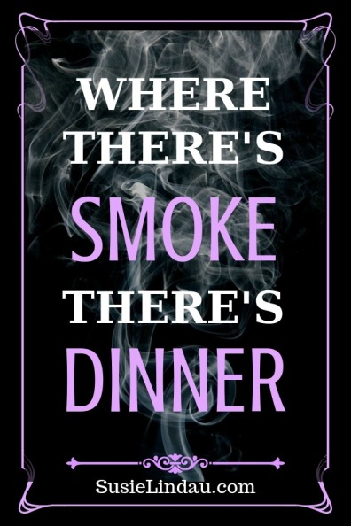 Where there's smoke there's dinner. Cooking tips and tricks to make your next gathering enjoyable. Click for ideas! #Food #holidays #lifehacks #holidaytips #funny