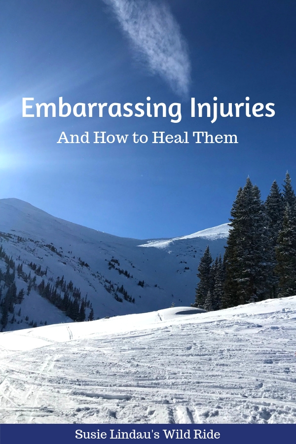 Embarrassing injuries and how to heal them. A cautionary tale! Outdoor adventures, health and fitness, wellness and self care, positivity and inspiration, life lessons, live your best life, skiing #health #injuries #selfcare #lifelessons #lifestyle