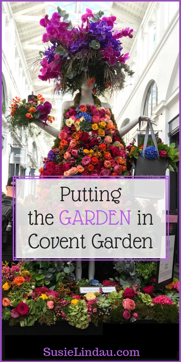 Putting the Garden in Covent Garden with the Fleurs de Villes competition. Click for gorgeous floral couture, eye candy, and reasons to add this amazing theater and shopping district to your London bucket list! Fashion, floral design, Photography, England, Things to do in London, tips and advice, Travel Europe Destinations #CoventGarden #floraldesign #Travel #TravelLondon #photography