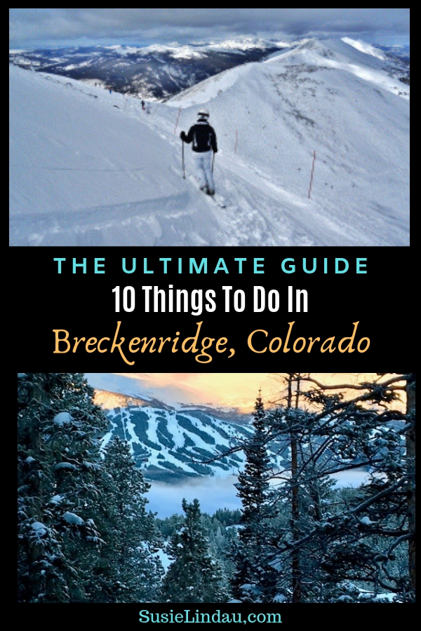 My Ultimate Guide for 10 things to do in Breckenridge, Colorado includes photos of fantastic winter activities. Click for travel tips and fun bucket list ideas! Travel North America, United States, Outdoor activities #Breckenridge #Colorado #outdooradventures #traveltips #travelnorthamerica