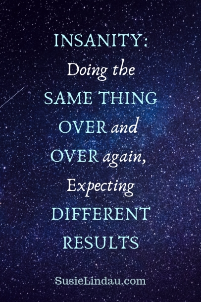 INSANITY: Doing the same thing over and over again expecting different results. My Word of the year change is all about new results. Click to see how one word changed everything! Inspirational Quotes, live your best life, life lessons, positivity and inspiration, personal growth and motivation #quotes #inspirationalquotes #WOTY #lifelessosn #positivity