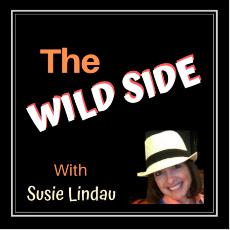 Announcing the Wild Side Podcast with Susie Lindau where people share their wild side! First episode is bloggers at a bloggers bash in London. #Podcasts #podcast #entertainment #culturepodcast