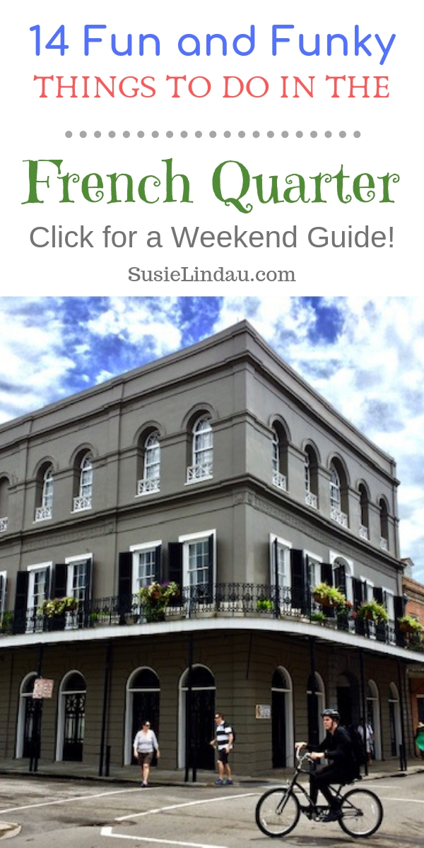 14 Fun and Funky Things to Do in the French Quarter. Click for a weekend guide for your next vacation! French Quarter travel | French Quarter things to do in | Things to do in New Orleans | New Orleans French Quarter | Travel New Orleans | Outdoor adventures | New Orleans Ghost tours | French Quarter photography | New Orleans Photography | New Orleans restaurants #neworleans #frenchquarter #travelneworleans #travelfrenchquarter #frenchquarterrestaurants #neworleansphotography