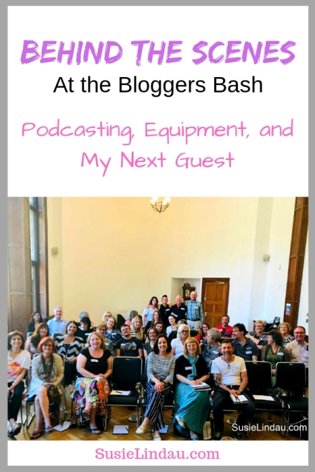 Behind the Scenes at the Bloggers Bash where I share how I started a podcast, podcasting equipment, and my next guest on The Wild Side with Susie Lindau! New podcasts, inspirational podcasts, culture and society #podcast #podcasts #newpodcasts #podcasting #podcastequipment