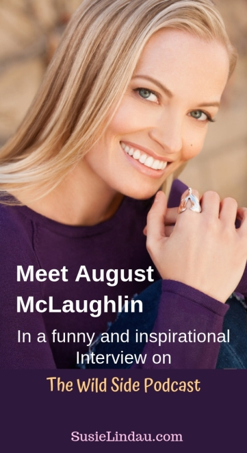 Meet August McLaughlin in a funny and Inspirational Interview on The Wild Side Podcast #podcasts #entertainment #storytelling #health #author