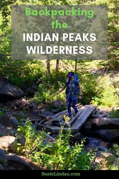 Backpacking the Indian Peaks Wilderness. Click for photographs of this amazing adventure and what to keep in mind when camping in the wilderness! Colorado | outdoor adventures | Colorado hikes | Hiking | camping in Colorado | Backpack | Hesse trail #colorado #camping #backpacking #Coloradohikes #hiking #IndianPeaks