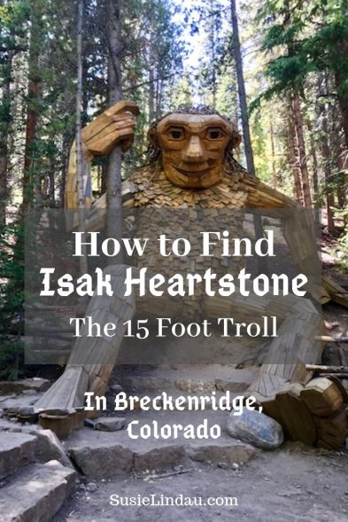 How to find Isak Heartstone the 15 foot Troll in Breckenridge! Click to find the location of this amazing new attraction! Things to do in Breckenridge | Art and Sculpture | Trolls | Short Breckenridge hikes | #Breckenridge #Trolls #Colorado #Sculptures #thingstodoinBreckenridge