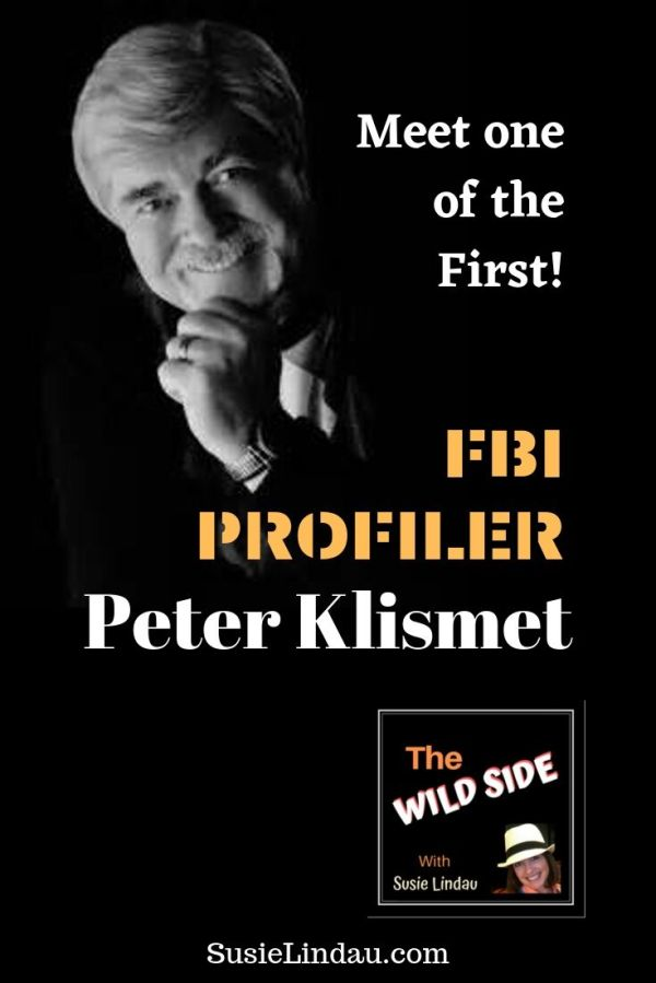 Meet one of the first FBI profilers Peter Klismet! Podcast pin for pinterest