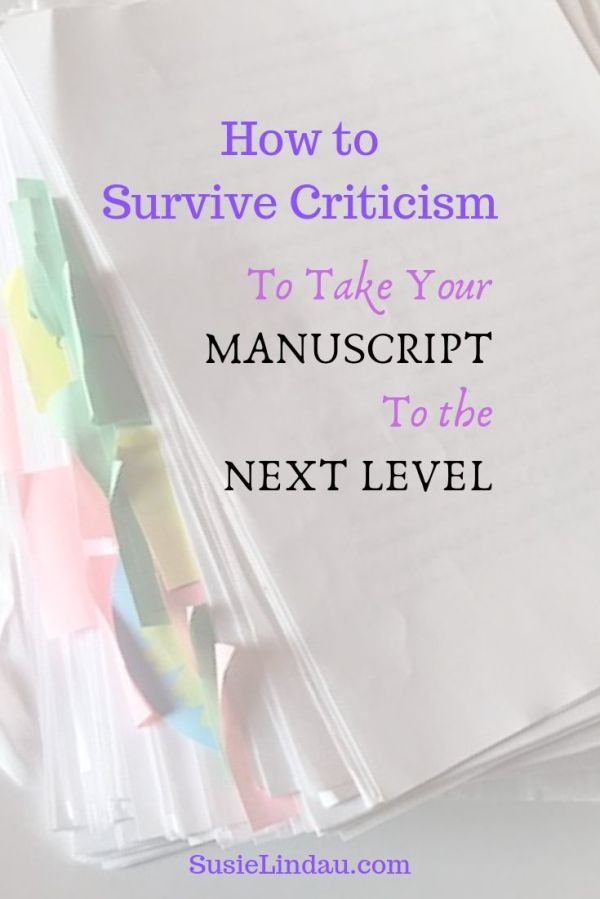 How to Survive Criticism to Take Your Manuscript to the Next Level. Click for survival tips and why critique groups are imperative for polishing pages! Writing tips | novel writing | writers life | creative writing #novelwriting #writingtips #creativewriting #critique #polishingamanuscript