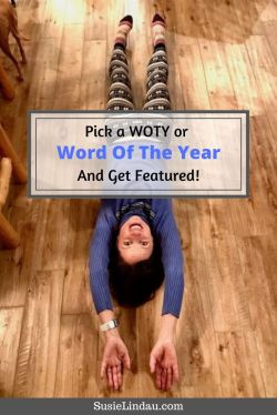 Pick a WOTY or Word Of The Year and get featured! Pin for Pinterest