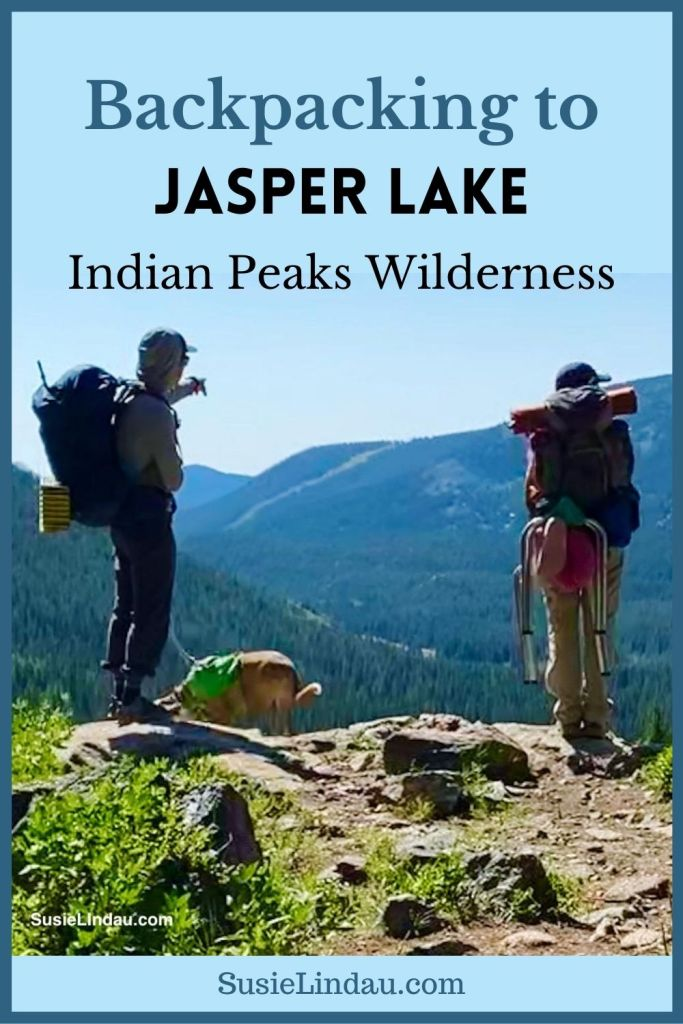 Backpacking to Jasper Lake Indian Peaks Wilderness - Pinterest pin